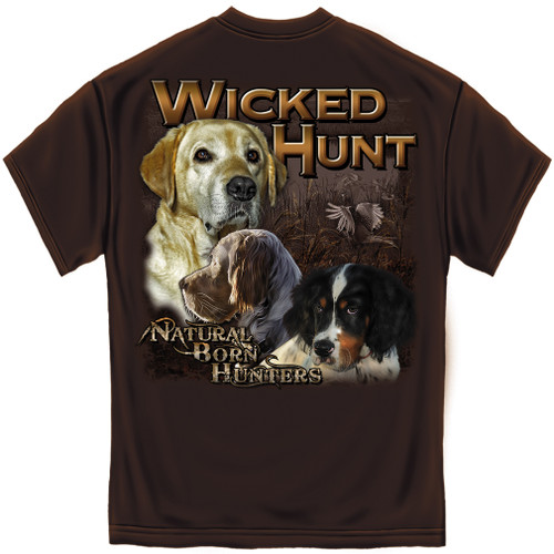 Wicked Hunt Natural Born Hunters T-Shirt