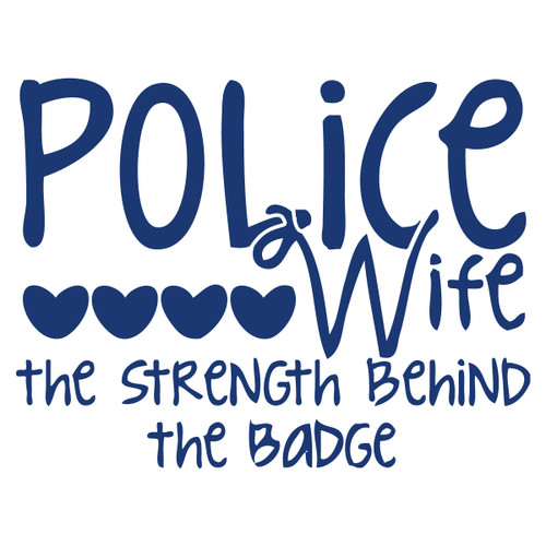 Police Wife The Strength Behind the Badge