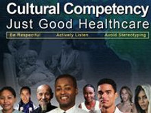 Cultural Competency: Just Good Healthcare (Video)