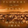 Flowers in the Desert CD - Manuel Iman