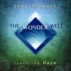 The Wonder Well  DOWNLOAD - John Adorney