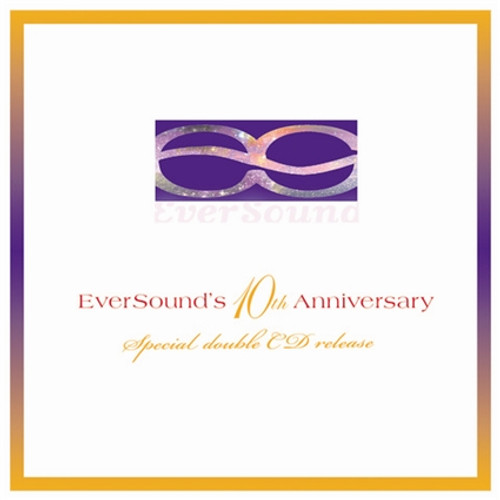 EverSound's 10th Anniversary Celebration double CD