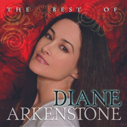 The Best of Diane Arkenstone - DOWNLOAD