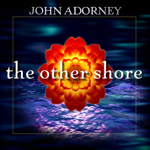 The Other Shore DOWNLOAD - John Adorney