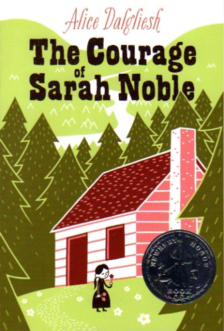 The Courage of Sarah Noble story book