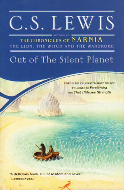 Out of the Silent Planet book novel by C.S. Lewis. Simon and Schuster. Space Trilogy book 1.