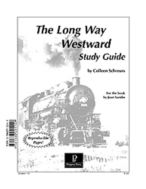The Long Way Westward Progeny Press unit study guide lesson plans for literature and reading from a Christian worldview with Biblical integration