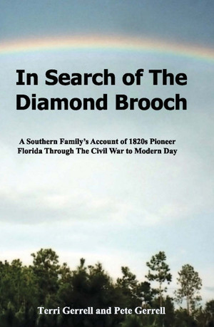 In Search of The Diamond Brooch - Pete & Terri Gerrell