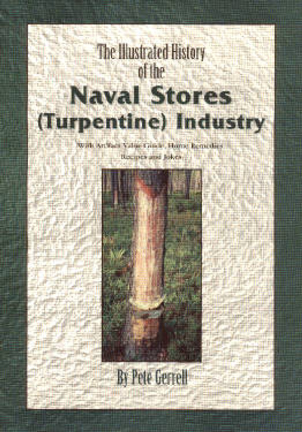 Copy of Naval Stores  (Turpentine Industry) RARE NEW SIGNED COPY