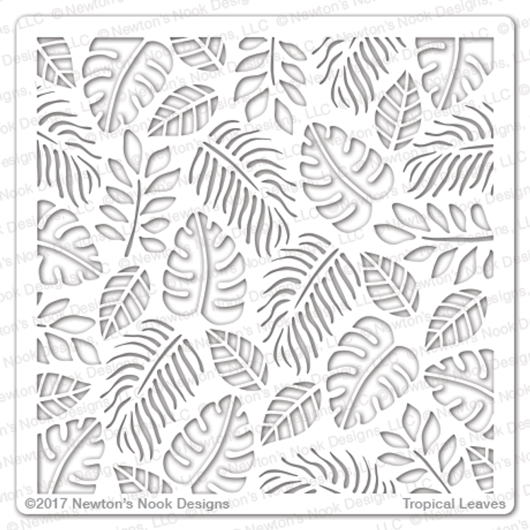 Tropical Leaves Stencil ©2017 Newton's Nook Designs