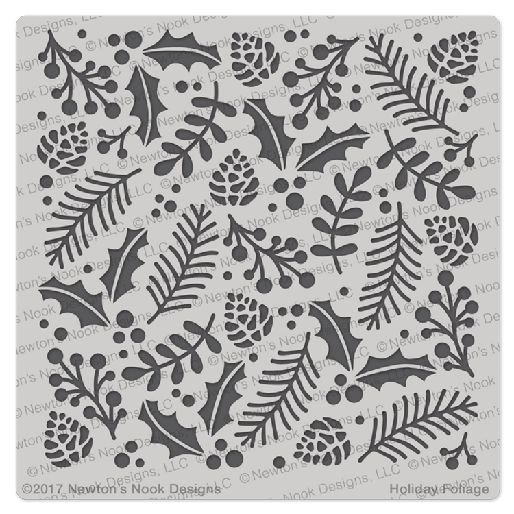 Holiday Foliage Stencil ©2017 Newton's Nook Designs