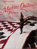 Machine Quilting Primer24.95