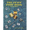 The Pfaff Foot Book: 2013 Revised Second Edition
