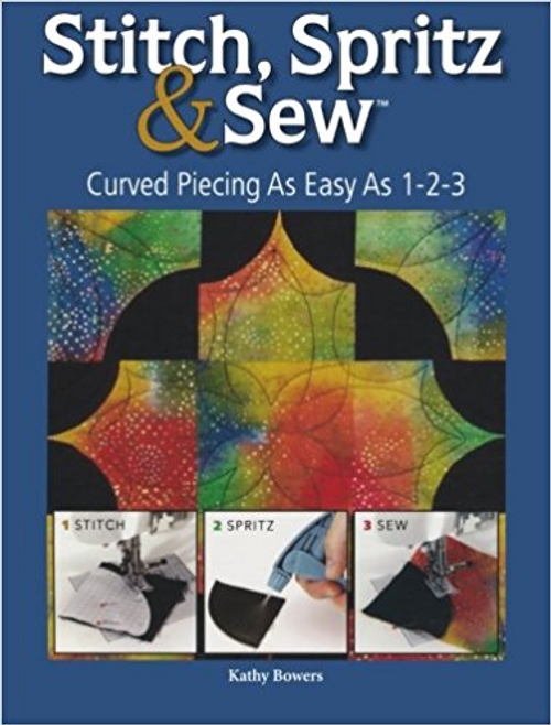 Stitch Spritz & Sew: Curved Piecing As Easy As 1-2-3