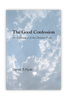 The Good Confession:  An Exploration of the Christian Faith (Paperback)