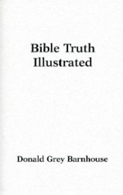 Bible Truth Illustrated (Paperback)