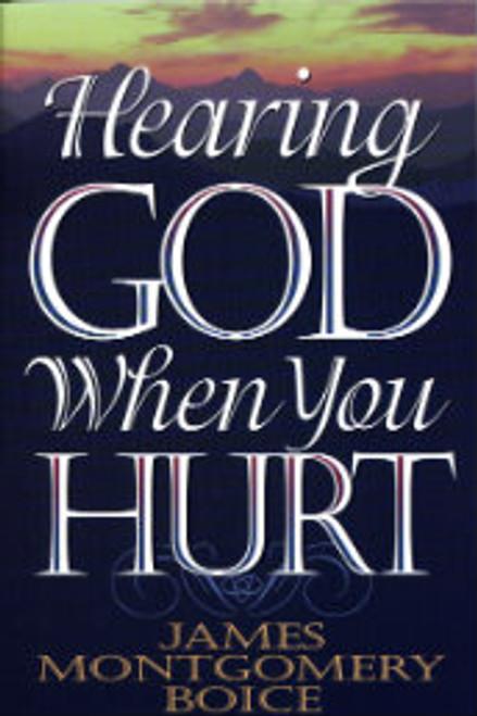 Hearing God When You Hurt (Paperback)