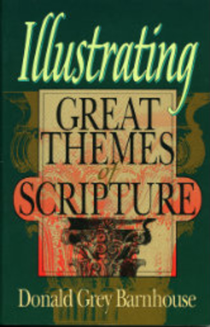 Illustrating Great Themes of Scripture (Paperback)