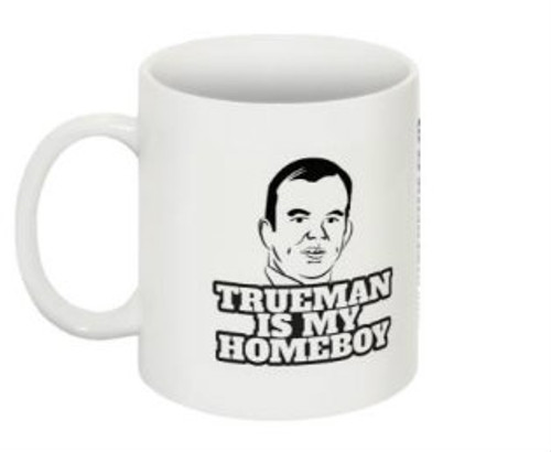 Trueman is My Homeboy Mug