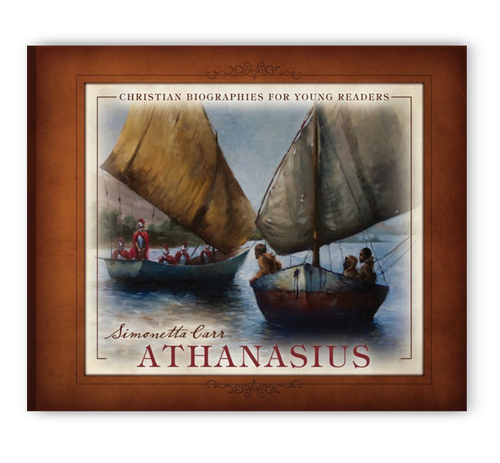 Athanasius - Christian Biographies For Young Readers (Hardcover)