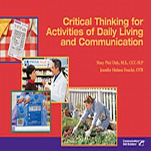 Critical Thinking for Activities of Daily Living and Communication