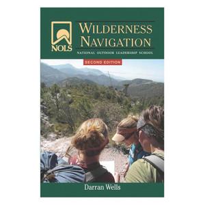 NOLS WILDERNESS NAVIGATION 2E
