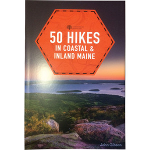 50 HIKES: COASTAL/INLAND MAINE