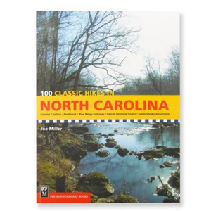 100 CLASSIC HIKES IN NC