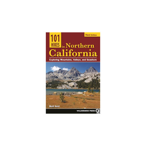101 HIKES IN NORTH CALIFORNIA