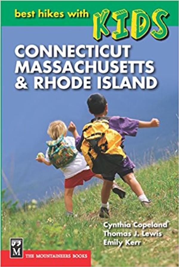 BEST HIKES W/KIDS:CT,MA,RI