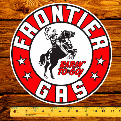 "Frontier ""Rarin' To Go"" Gas Pump 12"" Decal"