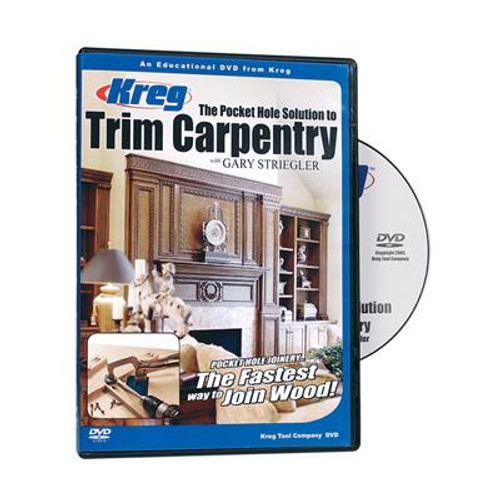 Kreg DVD - Pocket Hole Solution to TRIM CARPENTRY
