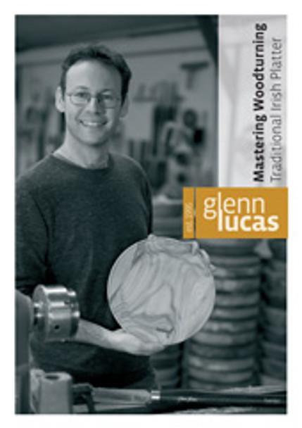DVD Mastering Woodturning with Glenn Lucas - Traditional Irish Platter