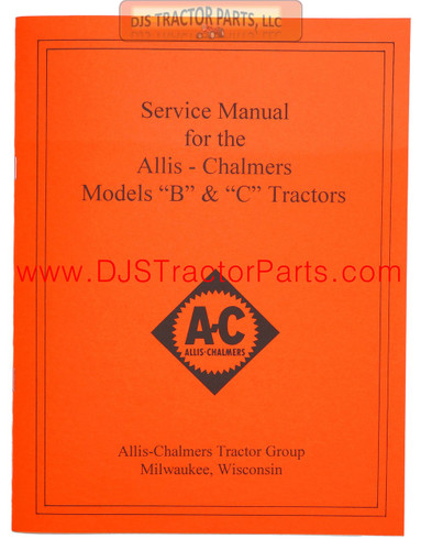 Allis Chalmers B, C SERVICE MANUAL REPRINT - MAN036D