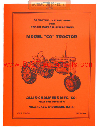 Allis Chalmers CA OPERATORS MANUAL REPRINT - MAN033D