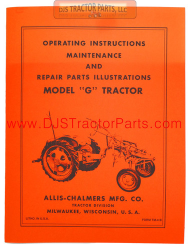 Allis Chalmers G OPERATORS MANUAL REPRINT - MAN034D