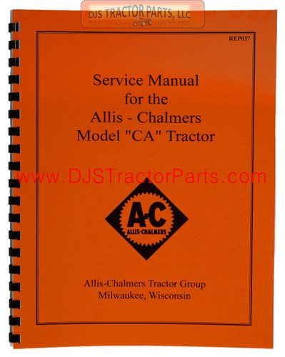 Allis Chalmers CA Service Manual Reprint - MAN037D