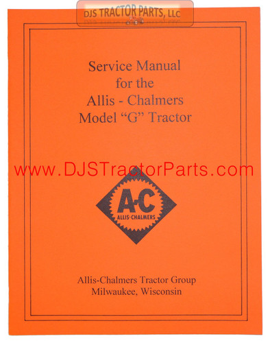 Allis Chalmers G SERVICE MANUAL REPRINT - MAN039D