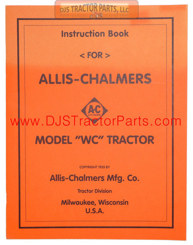 Allis Chalmers WC (1935) OPERATORS MANUAL REPRINT - MAN035D