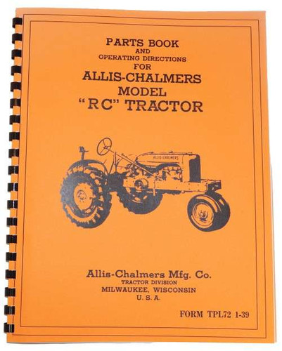 Allis Chalmers RC Parts and Operators Manual Reprint