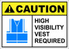 CAUTION HIGH VISIBILITY VEST REQUIRED_BLUE