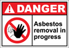 Danger Sign asbestos removal in progress
