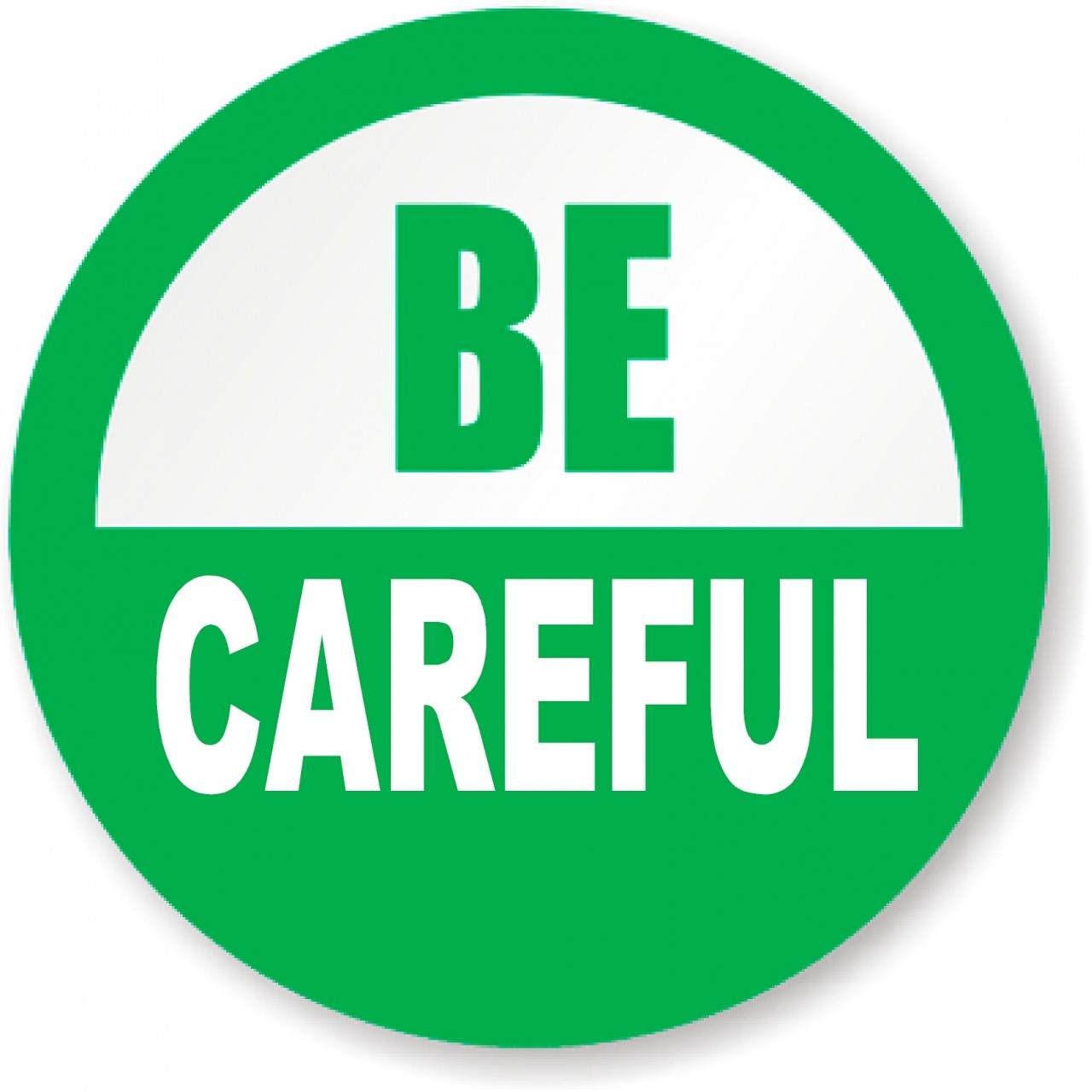 Image result for be careful