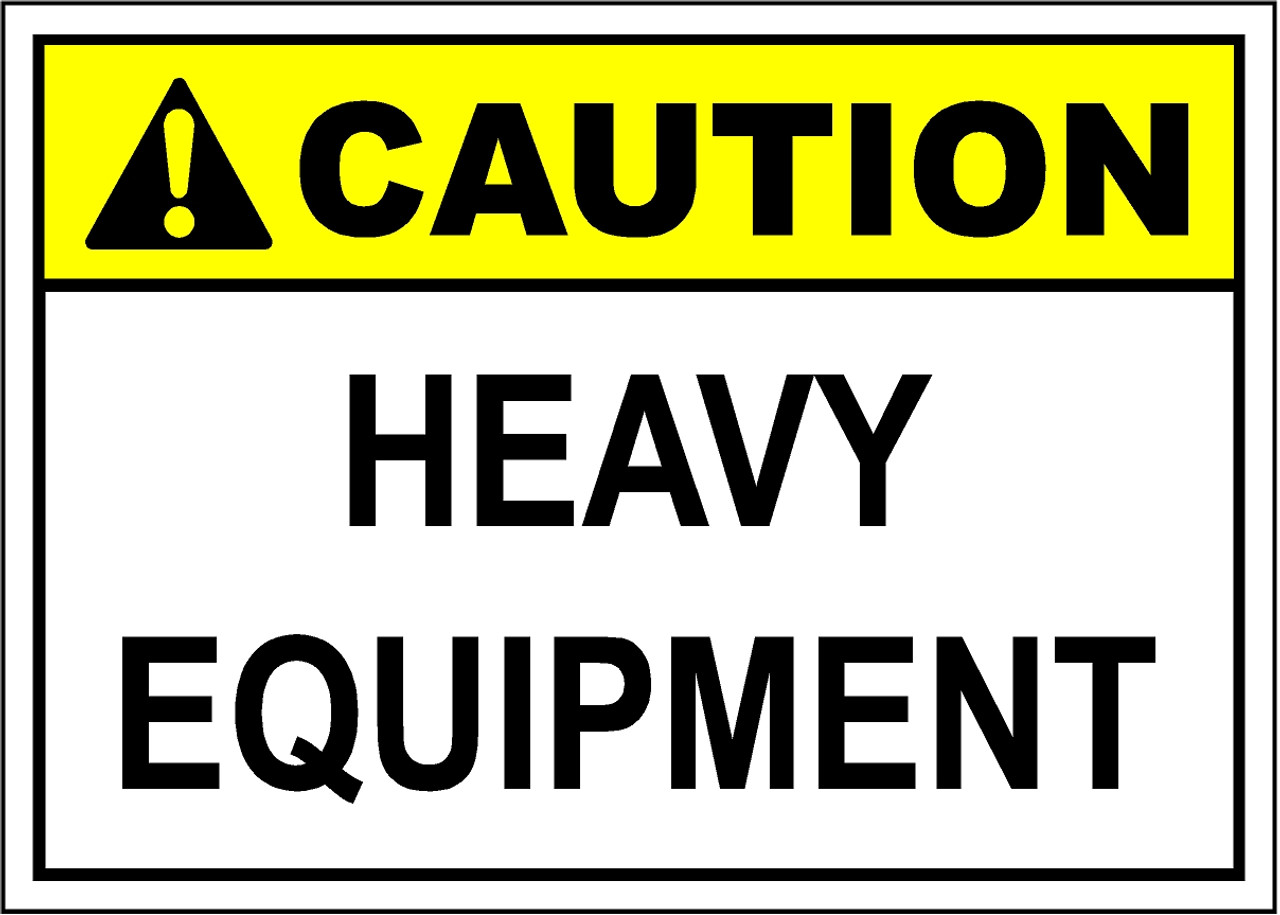 heavy equipment safety warnings Safety colors the occupational safety and health act (osha) requires that all industries color-code safety equipment locations, physical hazards and protective equipment.