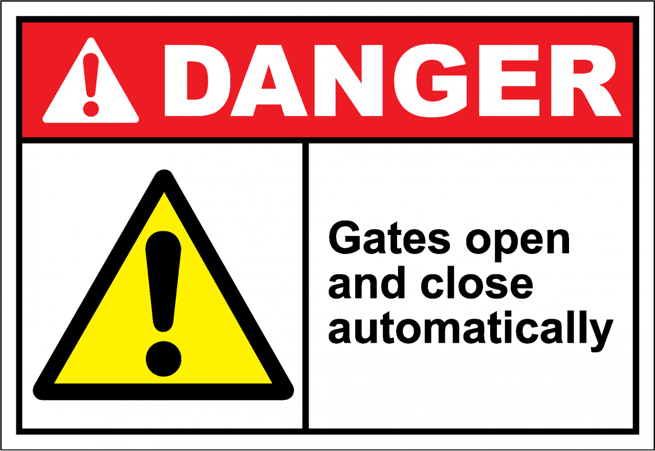 Danger Sign gates open and close automatically