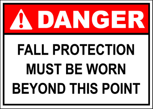 Danger Fall Protection Must Be Worn Sign