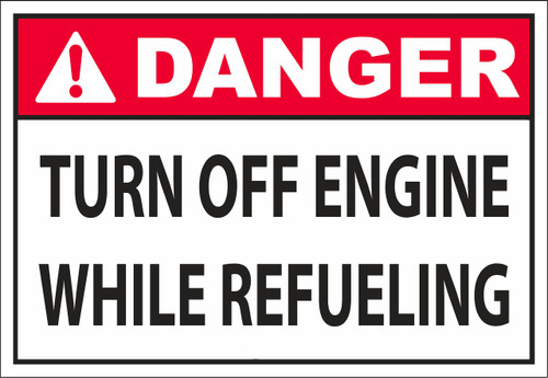 DANGER_turn off engine while refueling