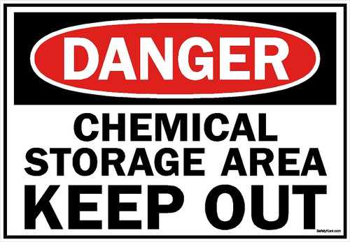 Chemical Storage Keep Out Sign