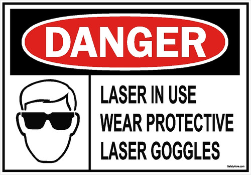 Laser In Use Wear Goggles Sign