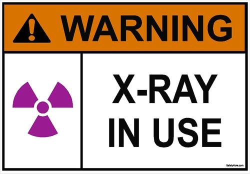 X-RAY In Use Sign